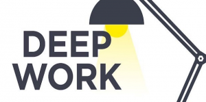 Embrace Deep Work to Build a Better Firm